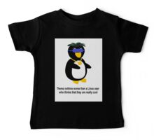 Nothing is worse than a Linux user who thinks they are cool Baby Tee