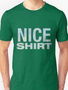 NICE SHIRT Unisex T-Shirt