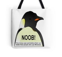 NOOB! I am a Linux snob Tote Bag
