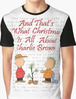 And That's What Christmas Is All About Charlie Brown Graphic T-Shirt