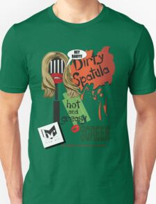 Dirty Spatula Unisex T-Shirt