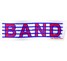 Band Red and Blue Poster