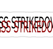 Mass strikedown Sticker