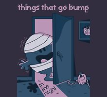 Things that go bump in the night Unisex T-Shirt