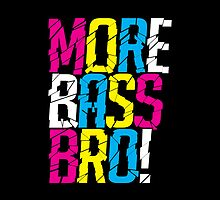 More Bass Bro (black) by DropBass