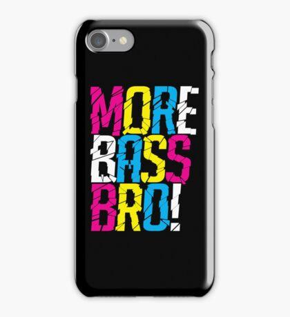 More Bass Bro (black) iPhone Case/Skin