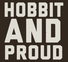 Hobbit and Proud by andotherpoems