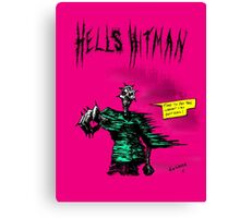 HELLS HITMAN Canvas Print