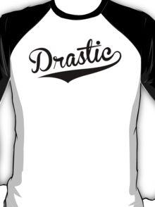 Drastic (Baseball Retro) (Black) T-Shirt