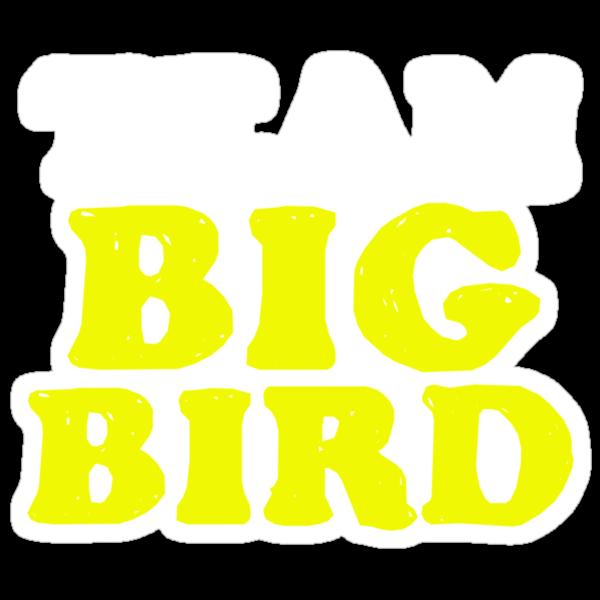 Team Big Bird by perilpress