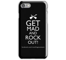 Get Mad and Rock out iPhone Case/Skin