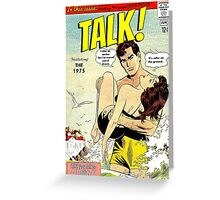 Talk! by The 1975 Comic Greeting Card