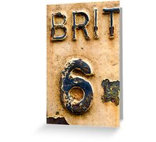 BRIT 6 Greeting Card