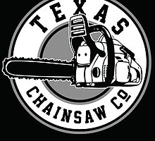 Texas Chain saw Massacre 'Texas Chain saw Company logo'  by Creative Spectator