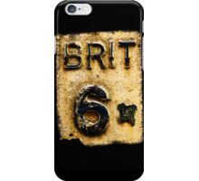 BRIT 6 iPhone Case/Skin
