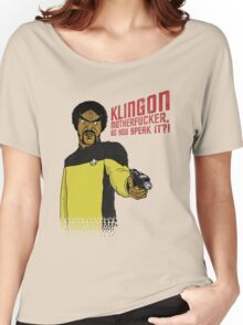 Klingon MotherF**ker Do You Speak It?! Women's Relaxed Fit T-Shirt