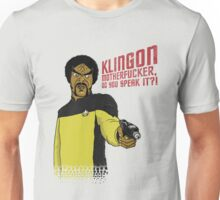 Klingon MotherF**ker Do You Speak It?! Unisex T-Shirt