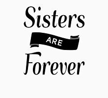 Sisters Are Forever Womens Fitted T-Shirt