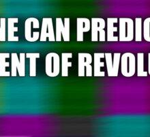 Moment of revolution Sticker