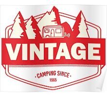 Vintage camping since 1965 - red Poster