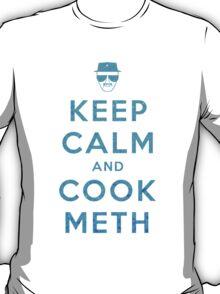Keep Calm and Cook Meth T-Shirt