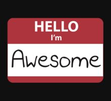Hello, I'm Awesome by FunniestSayings