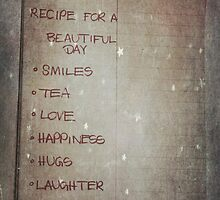 Recipe For A Beautiful Day by Denise Abé