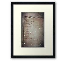 Recipe For A Beautiful Day Framed Print