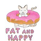 """A Fat Cat is a Happy Cat."" by Chatoevia"