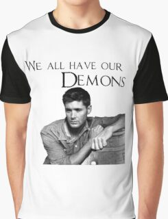 We all have our demons - Dean Winchester Graphic T-Shirt