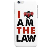 I am the law [colour] iPhone Case/Skin