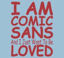 I Am Comic Sans Kids Clothes