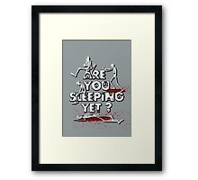 Are You Sleeping Yet ? NEW Framed Print