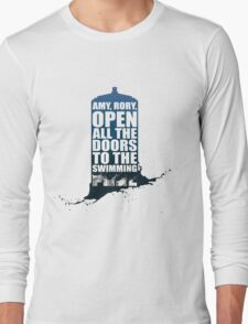 Open up all the doors to the swimming pool. Long Sleeve T-Shirt