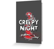 Creepy Night :D Greeting Card