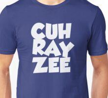 cuh ray zee Unisex T-Shirt