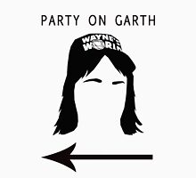 Party on Garth Unisex T-Shirt