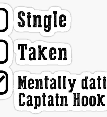 Mentally Dating Captain Hook Sticker