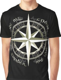 Not all those who wander are lost - J.R.R Tolkien Graphic T-Shirt
