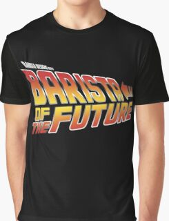 Barista of the future Graphic T-Shirt