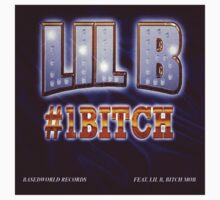 #1 BITCH by nolanberollin