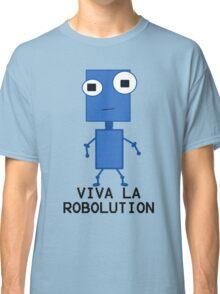 Viva La Robolution Classic T-Shirt