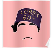 The Grand Budapest Hotel is Lobby Boy Poster