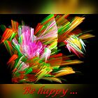 Be happy...II by Art-Motiva