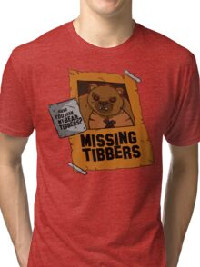 Have you seen my bear Tibbers? Tri-blend T-Shirt