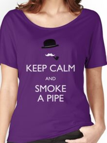 Keep calm and smoke a pipe Women's Relaxed Fit T-Shirt