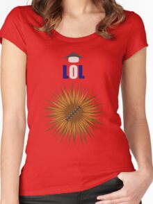 Laugh it up Fuzzball! Women's Fitted Scoop T-Shirt