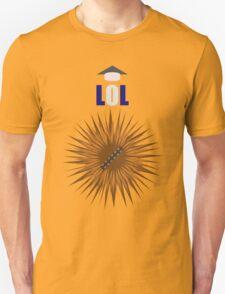 Laugh it up Fuzzball! T-Shirt