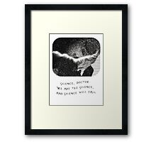 We are the Silence Framed Print