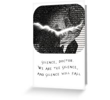 We are the Silence Greeting Card